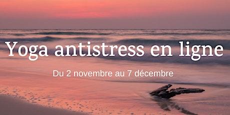 Yoga antistress en ligne - série de 6 semaines billets
