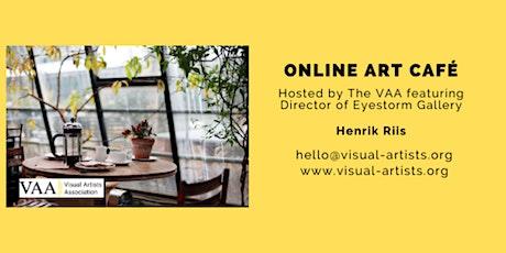 The VAA Art Café Featuring Henrik Riis (Eyestorm Gallery) tickets