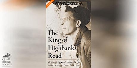Steve Watkins   The King of Highbanks Road tickets