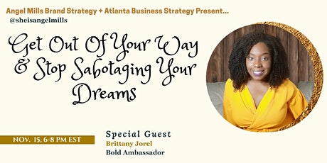 Get Out Of Your Way & Stop Sabotaging Your Dreams tickets