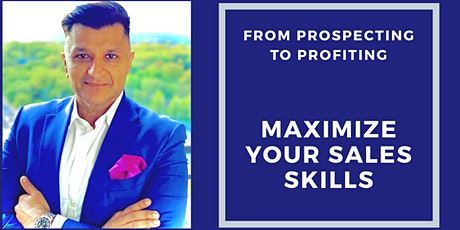 Maximize Your Sales Skills Into a Sales Process tickets