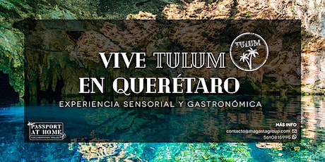 Passport At Home - Tulum tickets