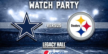 Cowboys vs. Steelers Watch Party tickets
