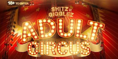 Shitz & Gigglez Adult Circus tickets
