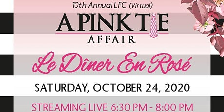10th Annual LFC Pink Tie Affair GOES VIRTUAL tickets