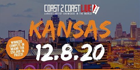 Coast 2 Coast LIVE Showcase Kansas - Artists Win $50K In Prizes tickets
