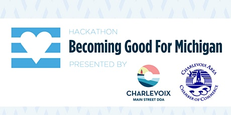 Becoming Good For Michigan - Hackathon tickets