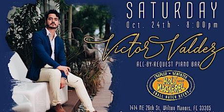 Victor Valdez LIVE at Holy Mackerel tickets