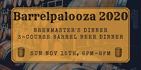 Barrelpalooza 2020 - Barrel-aged Beer and Dinner Pairing tickets