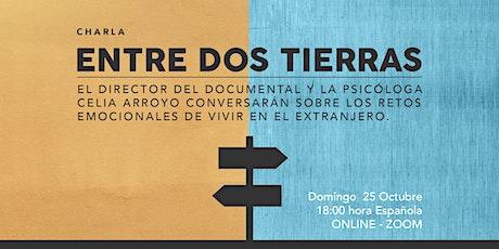Charla Entre Dos Tierras tickets