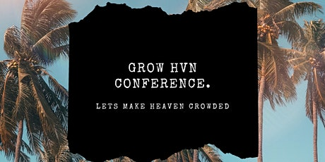 Grow Heaven Conference tickets