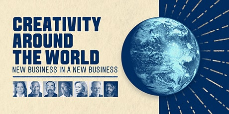 Creativity Around the World: New Business in a New Business tickets