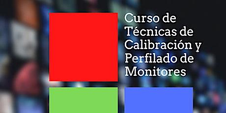Curso de Técnicas de calibración y perfilado de Monitores boletos