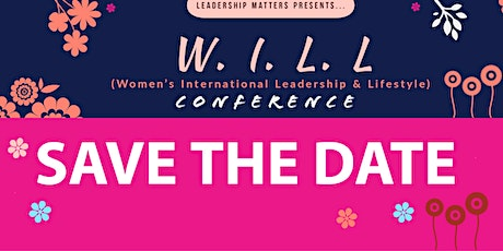 WILL (Women's International Leadership and Lifestyle Conference) tickets