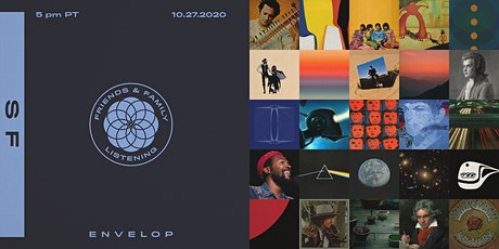 Friends and Family Listening | Envelop SF tickets