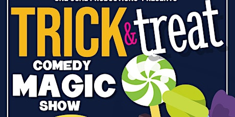 Trick (AND) Treat Comedy Magic Show tickets