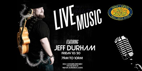 Live Music by Jeff Durham at Holy Mackerel Brewery tickets