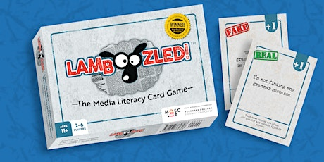 Learning Media Literacy and Fighting Fake News with LAMBOOZLED! tickets