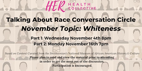 Conversation Circle: Whiteness  (2 parts) tickets