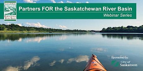 PFSRB Webinar - Invasive Species Impacts in the Saskatchewan River System tickets