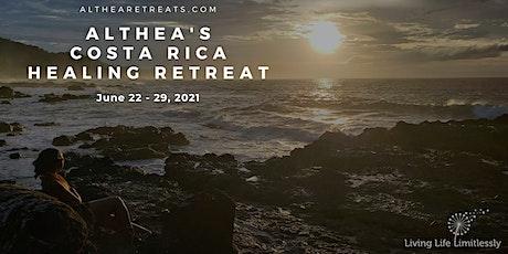 Althea's Costa Rica Healing Retreat (New 2021 Dates) tickets