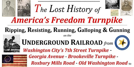 Lost History of America's Freedom Turnpike - Georgia Avenue to Gettysburg tickets