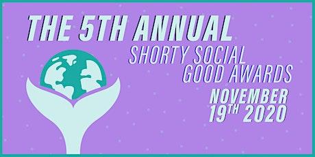 5th Annual Shorty Social Good Awards tickets
