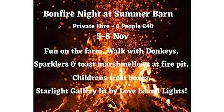 Summer Barn - Private Hire - Bonfire Night- Fun on the Farm ( 5-8 Nov 2020) tickets