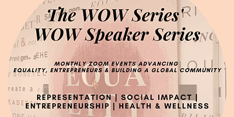 WOW Speaker Series Presents: From Corporate To  Global  Fitness Leader tickets