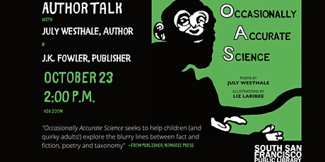 "Author Talk with July Westhale, ""Occasionally Accurate Science"" tickets"