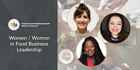 Women / Womxn in Food Business Leadership tickets