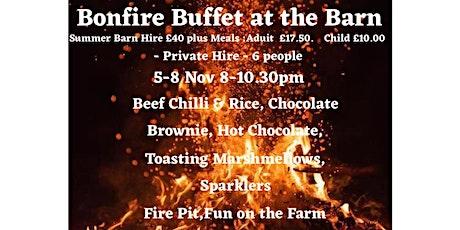 Summer Barn-Private Hire- Bonfire Night Buffet By Fairylight-5-8 Nov 2020 tickets