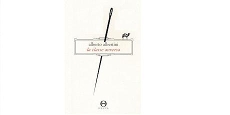 La classe avversa di Alberto Albertini biglietti