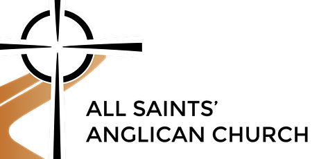 All Saints Anglican - HOLDEN EVENING PRAYER - November 1, 2020 at 7:30 pm tickets