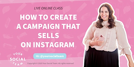 How to Create A Campaign That Sells On Instagram tickets