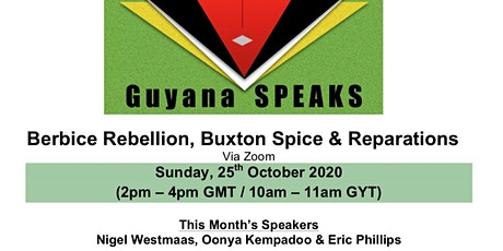 Guyana SPEAKS: Berbice Rebellion, Buxton Spice and Reparations tickets