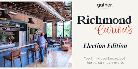 Richmond Curious: Election Edition tickets