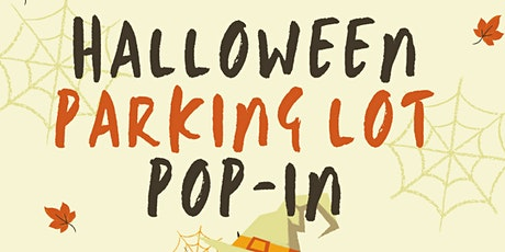 Halloween Parking Lot Pop-In tickets