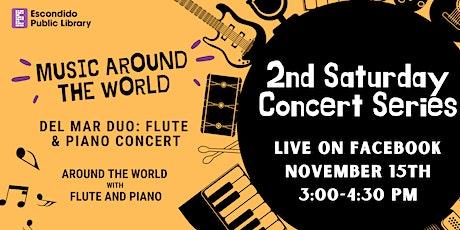2nd Saturday Concert Series:  Music Around the World tickets