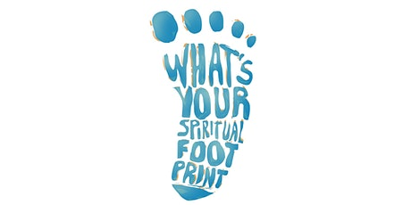 Free Online Discussion   What's Your Spiritual Footprint? tickets