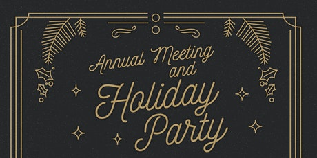 2020 Annual Meeting and Holiday Party tickets