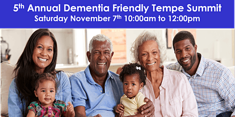 5th Annual Dementia Friendly Tempe Summit tickets