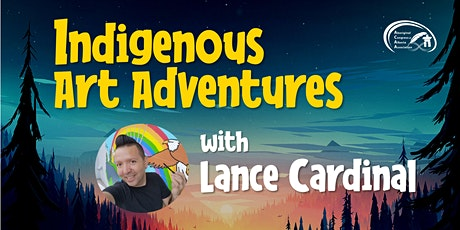 Indigenous Art Adventures with Lance Cardinal tickets