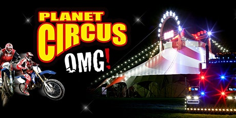 Planet Circus OMG! tickets