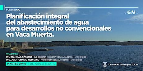 #CharlasCAI Planificación integral del abastecimiento de agua entradas