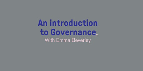 An introduction to Governance with Emma Beverley tickets