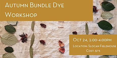 Autumn Bundle Dye Workshop tickets