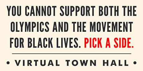 PICK A SIDE Town Hall: The Olympics OR The Movement for Black Lives tickets