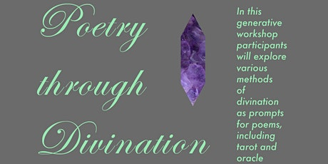 Poetry Through Divination Part One tickets