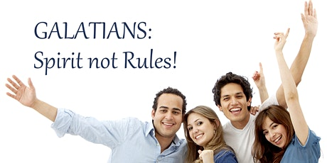 Galatians : Spirit not Rules tickets